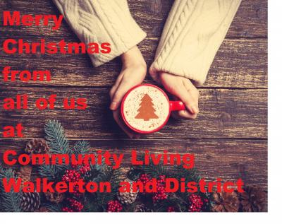 Merry Christmas from all of us at Community Living Walkerton and District